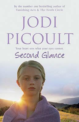 Second Glance - Picoult, Jodi