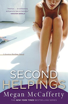 Second Helpings: A Jessica Darling Novel - McCafferty, Megan