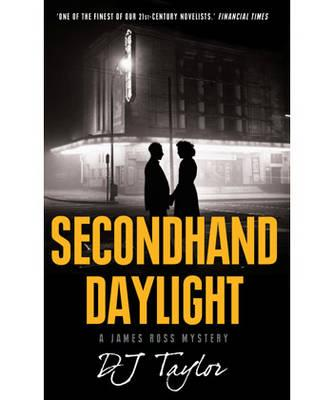 Secondhand Daylight - Taylor, D. J.