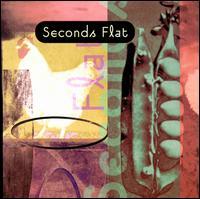 Seconds Flat - Seconds Flat