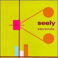 Seconds - Seely