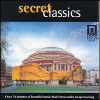 Secret Classics - Alessandra Marc (soprano); Karen Jones (flute); Kenneth Smith (flute); London Musici;...