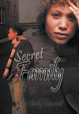 Secret Family - Marshall, Arlene Fairley