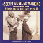 Secret Museum of Mankind: Music of North Africa, 1925-1948