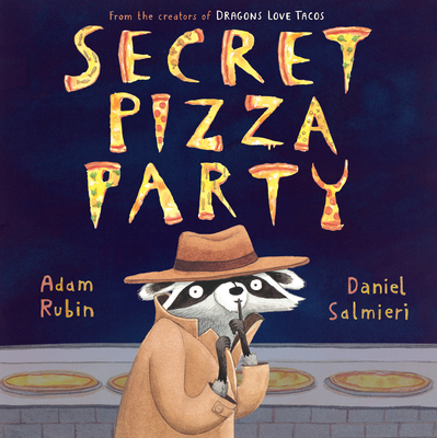 Secret Pizza Party - Rubin, Adam