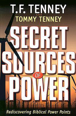 Secret Sources of Power - Tenney, Tommy, and Tenney, T F