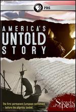 Secrets of the Dead: America's Untold Story