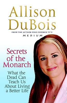 Secrets of the Monarch - DuBois, Allison