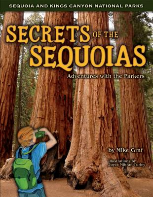 Secrets of the Sequoias: Adventures with the Parkers - Graf, Mike