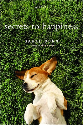 Secrets to Happiness - Dunn, Sarah