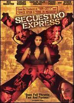 Secuestro Express - Jonathan Jakubowicz