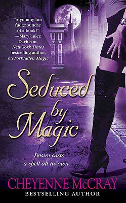 Seduced by Magic - McCray, Cheyenne