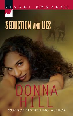 Seduction and Lies - Hill, Donna