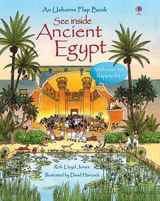 See Inside Ancient Egypt - Jones, Rob Lloyd, and Hancock, David (Illustrator)