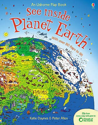 See Inside Planet Earth - Daynes, Katie, and Frith, Alex
