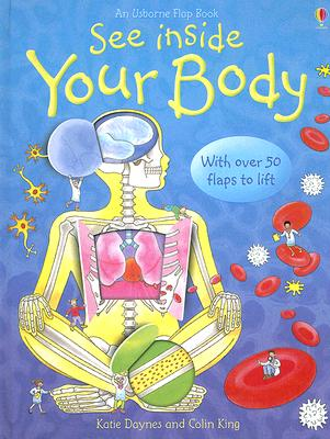 See Inside Your Body - Daynes, Katie