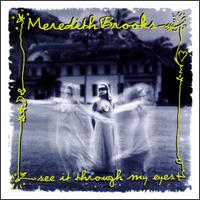 See It Through My Eyes - Meredith Brooks