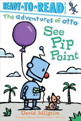 See Pip Point - Milgrim, David