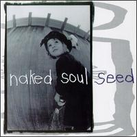 Seed - Naked Soul