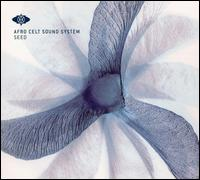 Seed - Afro Celt Sound System