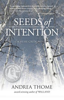 Seeds of Intention - Thome, Andrea