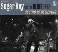 Seeing is Believing - Sugar Ray and the Bluetones