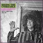 Seeing the Unseeable [Complete Studio Recordings 1986-1990]