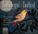 Seelenvogel (Soulbird)