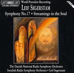 Segerstam: Symphony No. 17/Streamings in the Soul