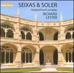 Seixas & Soler: Harpsichord Sonatas