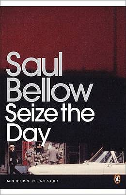 Seize the Day - Bellow, Saul