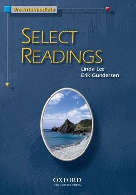 Select Readings: Pre-Intermediate - Lee, Linda, and Gundersen, Erik