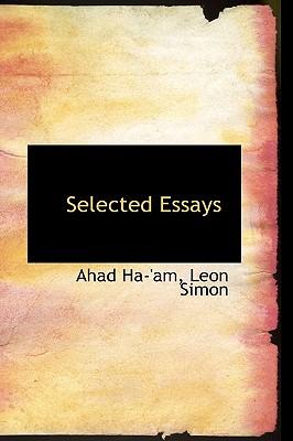 Selected Essays - Haam, Ahad