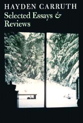 Selected Essays - Carruth, Hayden