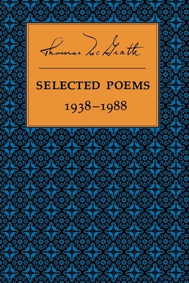 Selected Poems 1938-1988 - McGrath, Thomas, and Hamill, Sam (Introduction by)