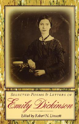Selected Poems & Letters of Emily Dickinson - Dickinson, Emily