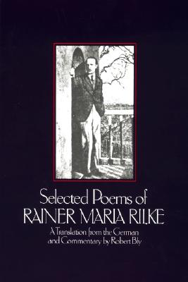 Selected Poems of Ri - Rilke, Rainer Maria