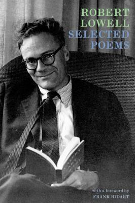 Selected Poems - Lowell, Robert
