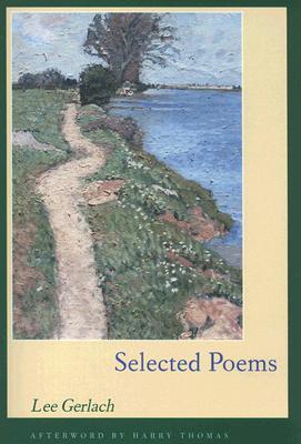 Selected Poems - Gerlach, Lee