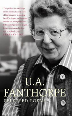 Selected Poems - Fanthorpe, U. A.