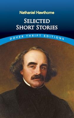 Selected Short Stories - Hawthorne, Nathaniel