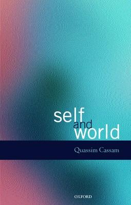 Self and World - Cassam, Quassim