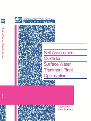 Self-Assessment Guide for Surface Water Treatment Plant Optimization - Renner, Robert