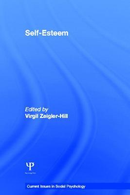 Self-Esteem - Zeigler-Hill, Virgil (Editor)