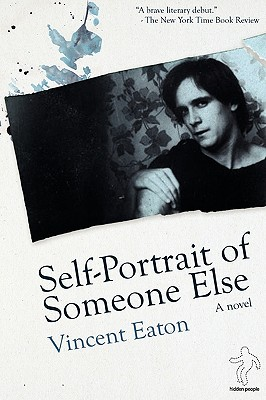 Self-portrait of Someone Else - Eaton, Vincent