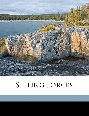 Selling Forces (1913) - Walsh, Richard J