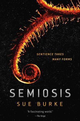 Semiosis - Burke, Sue