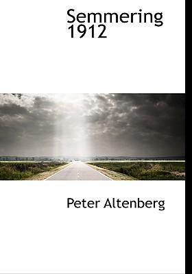 Semmering 1912 - Altenberg, Peter