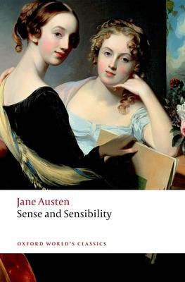Sense and Sensibility - Austen, Jane, and Mullan, John (Editor)