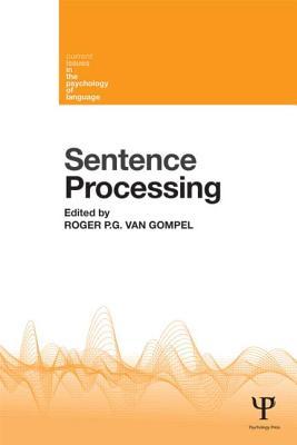 Sentence Processing - Van Gompel, Roger P G (Editor)